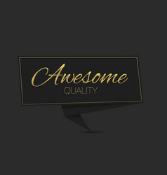 Awesome quality label template vector