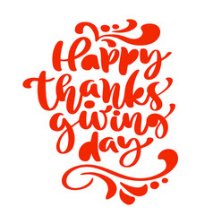 happy thanksgiving day calligraphy text vector image
