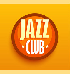 jazz club - logo for music cafe bar style sigh vector image