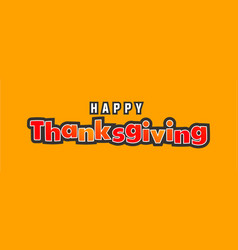 thanksgiving holiday text background vector image