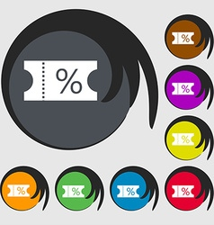 Ticket discount icon sign Symbols on eight colored vector