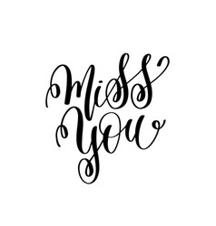 Miss you handwritten typographic poster vector