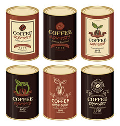 Set a tin cans with various labels for coffee vector