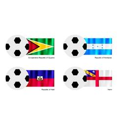 Soccer Ball with Guyana Honduras Haiti and Herm vector image