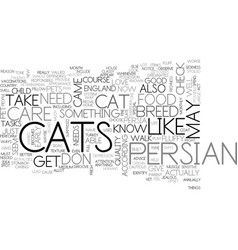 What you need to know about persian cat care text vector