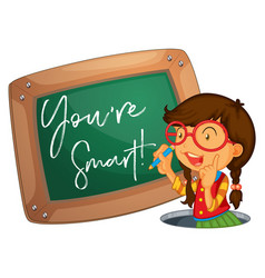 Word expression for youre smart with girl writing vector