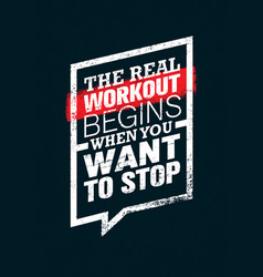 the real workout begins when you want to stop vector image