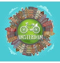 Amsterdam houses little green planet vector image