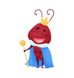 Cute ant character wearing king cloak and crown vector