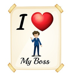 I love my boss vector image