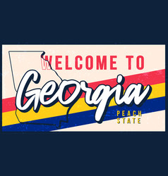 Welcome to georgia vintage rusty metal sign vector