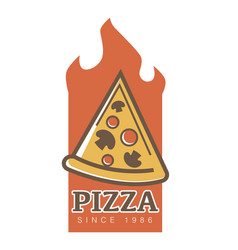 pizza restaurant since 1986 emblem with slice full vector image