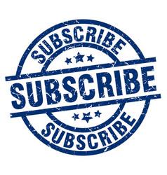 Subscribe blue round grunge stamp vector