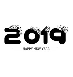 2019 happy new year black simple scraps style vector image