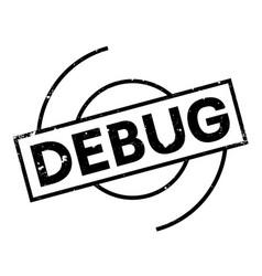 Debug rubber stamp vector