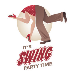 Its swing party time legs of man and woman vector