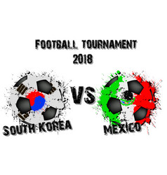 soccer game south korea vs mexico vector image