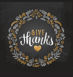 With give thanks lettering in vector