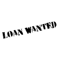 Loan Wanted rubber stamp vector image
