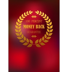 Money back emblem in wreath vector image