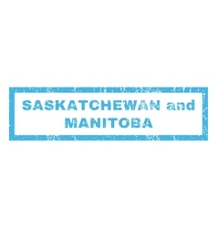 Saskatchewan And Manitoba Rubber Stamp vector image