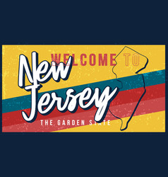 welcome to new jersey vintage rusty metal sign vector image