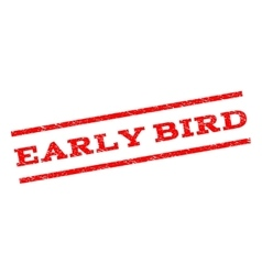 Early Bird Watermark Stamp vector