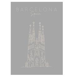 poster barcelona sagrada familia grey vector image