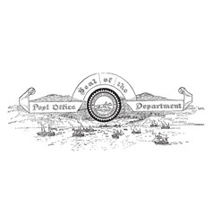 the united states seal of the post office vintage vector image vector image