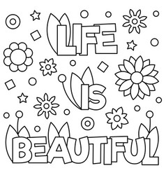 Life is beautiful coloring page vector