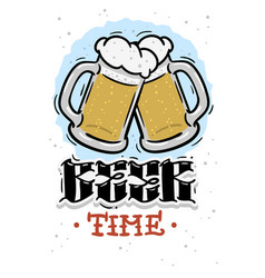 beer time hand drawn design with mugs of beer vector image