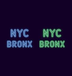 Neon inscription of new york city bronx borough vector