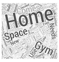 Decorating Your Home Gym Word Cloud Concept vector