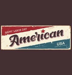 happy labor day america label banners vector image