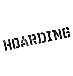 Hoarding rubber stamp vector image