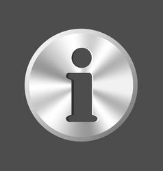 Metallic info icon vector
