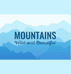 mountauns wild and beautiful scenic vector image
