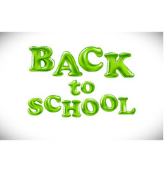 phrase back to school on white background vector image