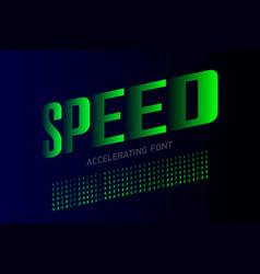 speed style modern font accelerating set of vector image
