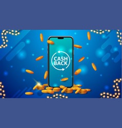 Blue cashback banner with a large smartphone with vector