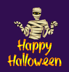 happy halloween greeting card with mummy vector image
