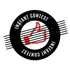 Instant Contest rubber stamp vector