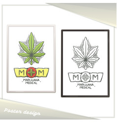 medical marijuana poster two vector image