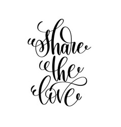 share the love handwritten typographic poster vector image