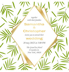wedding glamorous inviration with bamboo leaves vector image