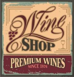 Vintage metal sign for wine shop vector image