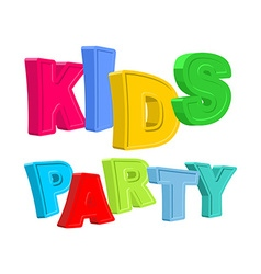 Kids party Text of colored cartoony characters vector image