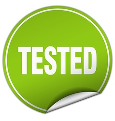 tested round green sticker isolated on white vector image vector image