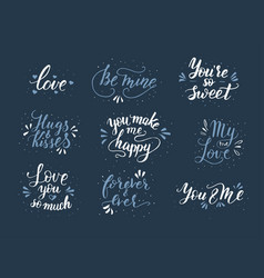 hand drawn romantic quote set handwritten with vector image vector image