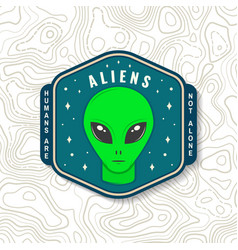 Aliens humans are not alone vector